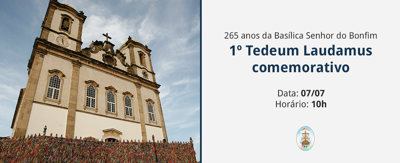 1º Tedeum Laudamus comemorativo