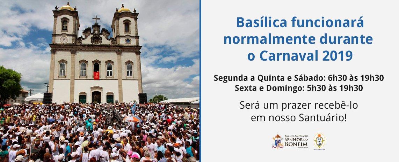 Basílica Santuário do Senhor do Bonfim acolherá fiéis e turistas durante o Carnaval